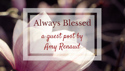 Always Blessed | Guest Post on Emily Conrad's Blog