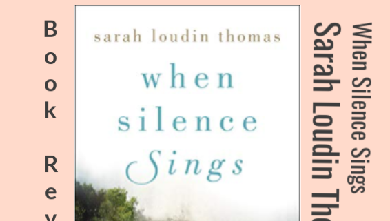 When Silence Sings Review