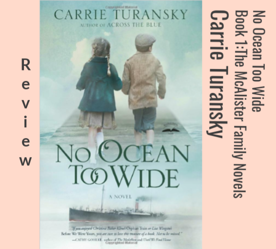 Review: Carrie Turansky's No Ocean Too Wide